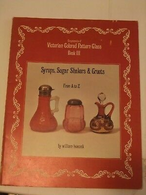 Encyclopedia Victorian Colored Pattern Glass Book 3 Syrups, cruets, sugar shaker