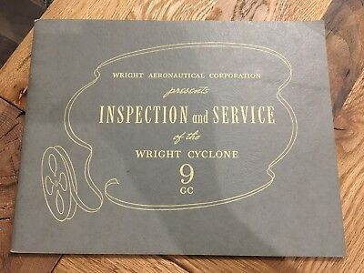 "WRIGHT AERONAUTICAL CORPORATION  -""INSPECTION and SERVICE"" 1944 -CYCLONE 9GC"