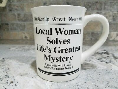 """Laurie Veasey Really Great News  Mug  """"Local Woman Solves Lifes Greatest Mystery"""