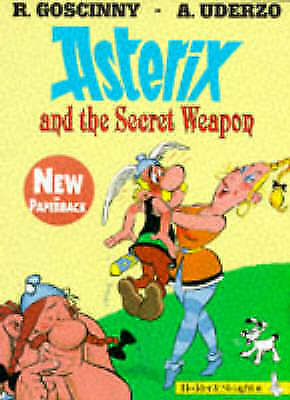 Asterix and the secret weapon by Ren Goscinny (Paperback)