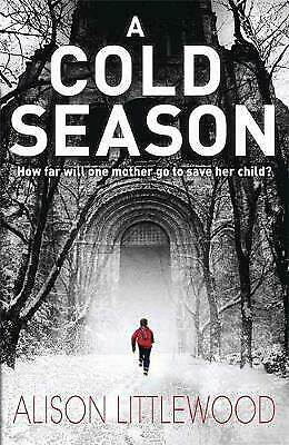 A Cold Season by Alison Littlewood BRAND NEW BOOK (Paperback, 2012)