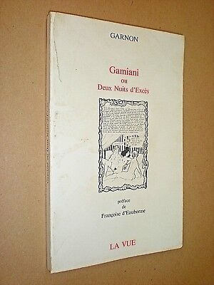 Gamiani Ou Deux Nuits D'exces. Alfred De Husset. Illustrated By Gilbert Garnon