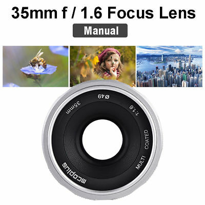 Mcoplus 35mm f1.6 Manual Focus Lens for Fuji Canon M4/3 mount Mirrorless Cameras