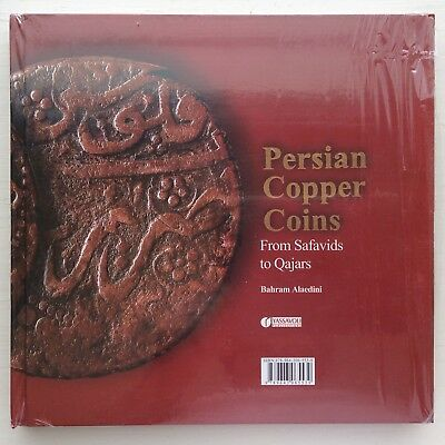 ISLAMIC COINS From Safavids to Qajars Copper Coins Bahram Alaedini 2013 Limited!