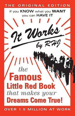 It Works: The Famous Little Red Book by RHJ (Pamphlet)