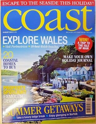 Coast Magazine = August 2018 = Explore Wales = Summer Getaways = Property
