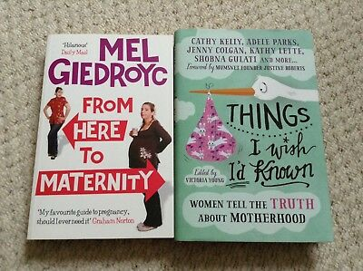 Baby / Mum Books - Here To Maternity Mel Giedroyc & Things I Wish I'd Known