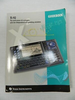 1995 Texas Instruments Ti-92 Graphing Calculator Guidebook Owners Manual