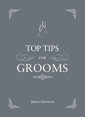 Top Tips For Grooms: From invites and speeches to the best man and the stag nigh