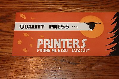 """Vintage Ink Blotter. Quality Press Printers  1732 S.11th. 8 3/4"""" wide x 3 3/4"""" t"""