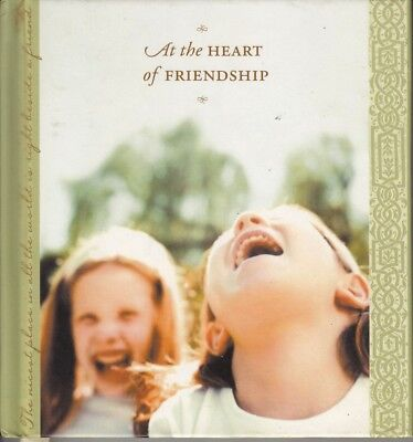 At The Heart of Friendship Hallmark Gift Book 2002 Hardcover
