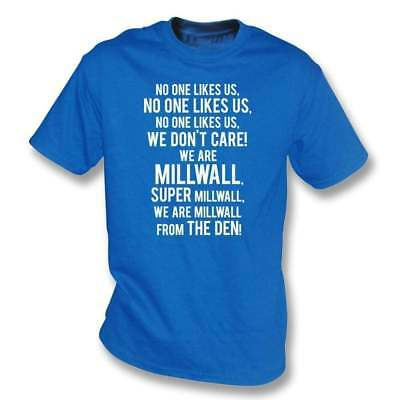 No One Likes Us, We Don't Care (Millwall) T-Shirt