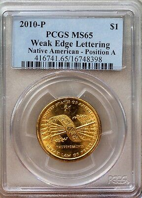 2010 P $1 PCGS MS65 Weak Edge Lettering Native American Position-A