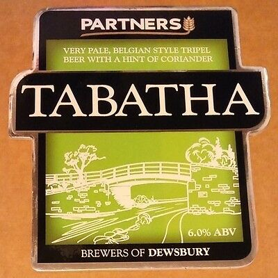 Beer pump badge clip PARTNERS brewery TABATHA cask ale pumpclip front NEW Yorks