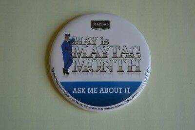 """Maytag Appliance Advertising Pinback, """"May is Maytag Month"""" - 2008"""