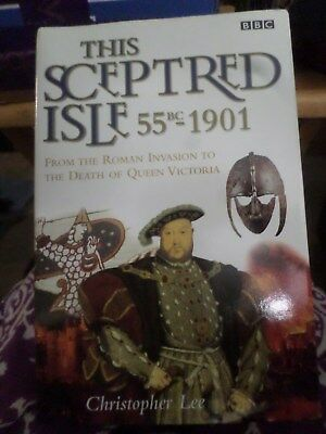 This Sceptred Isle - 55BC to 1901 - Christopher Lee - BBC Series HCDJ