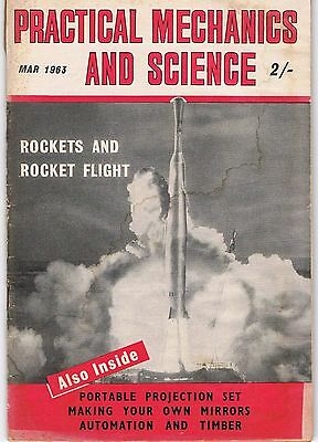 Practical Mechanics and Science - Vintage Magazine Mar 1963