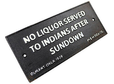 No Liquor Served To Indians After Sundown - Cast Iron Sign Plaque