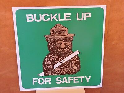 "Smokey Bear and San Bernardino National Forest ""Buckle up for Safety"" Metal sign"