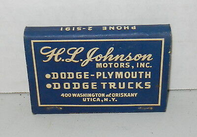 Vintage 1940s H.L. Johnson Motors Dodge Plymouth Advertising Matchbook Utica NY