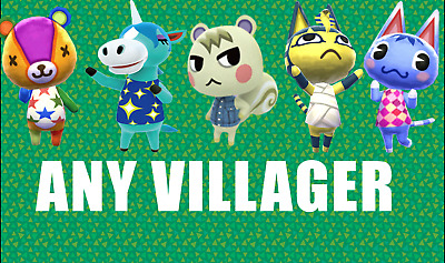 Animal Crossing New Leaf ANY VILLAGER OF YOUR CHOICE