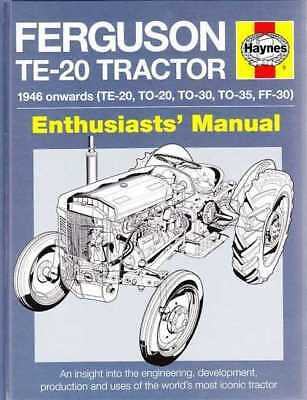 Ferguson TE-20, TO-20, TO-30, TO-35, FF-30 Tractor 1946 on Enthusiasts' Manual