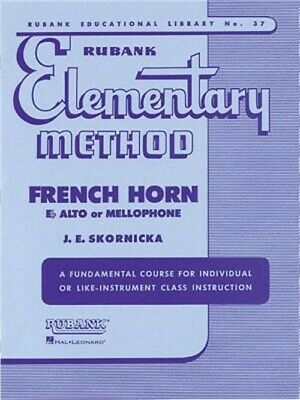 Rubank Elementary Method: French Horn in F Flat Alto or Mellophone (Sheet Music)