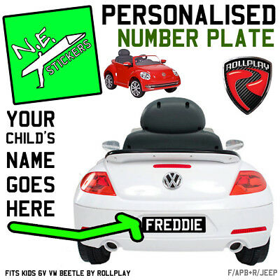 PERSONALISED FRONT (+BACK?) kids number plate for 6V VW Beetle car toy ride on