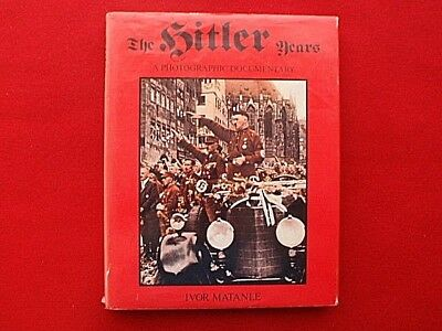 """WW II History Book """"The Hitler Years"""" Photos, Uniforms Large Size Book"""