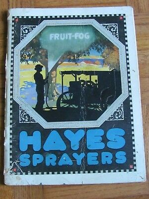 1920 Fruit Orchard Hayes Pump & Planter Co , Galva Ill Sprayer Catalog