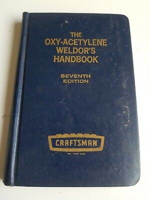 THE OXY-ACETYLENE WELDOR'S HANDBOOK by T.B Jefferson 7th ED. welder welding