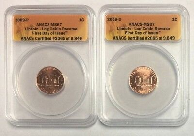 2009 P&D Lincoln Cent First Day of Issue - Log Cabin - ANACS MS 67 SKU#5041