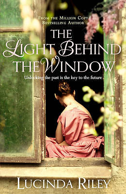 The Light Behind The Window by Lucinda Riley BRAND NEW BOOK  (Paperback, 2012)