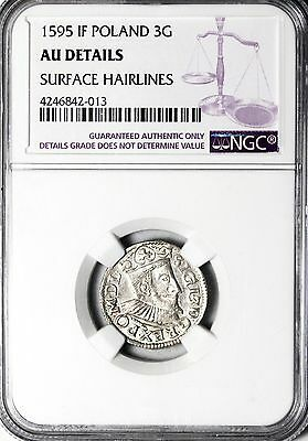 1595 Poland Silver 3 Groschen NGC About Uncirculated AU details