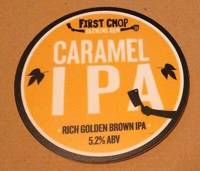 Beer pump badge clip FIRST CHOP brewery CARAMEL IPA real cask ale pumpclip front