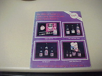 Official Guide to Collecting Applied Color Label Soda Bottles - Tom Marsh Book