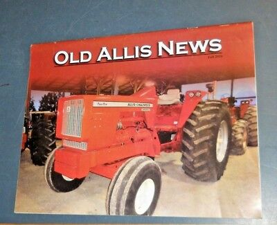 Old Allis News Magazine Fall 2016 Allis-Chalmers A-C 210 Replica 7000 Series