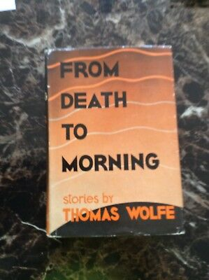 From Death To Morning Thomas Wolfe 1st Ed 1935