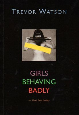 WATSON Girls Behaving Badly Paperback