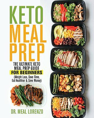 Keto Meal Prep: The Ultimate Keto Meal Prep Guide by Dr. Meal [Paperback] NEW