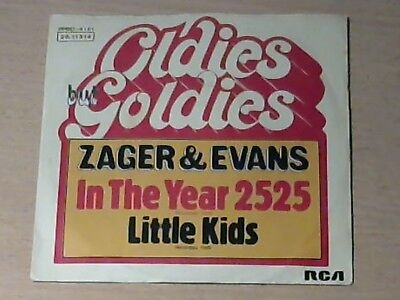 "7"" ZAGER & EVANS * In The Year 2525"