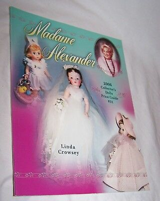 Madame Alexander Price Guide #31 PB-Linda Crowsey -112 pages-2006