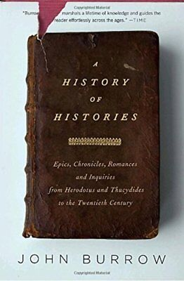 A History of Histories: Epics, Chronicles, and Inquiries from Herodotus and Thuc