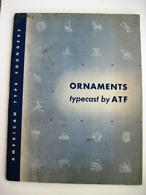 "1944 ""American Type Founders"" Catalog Titled ""Ornaments Typeset by ATF"" *"