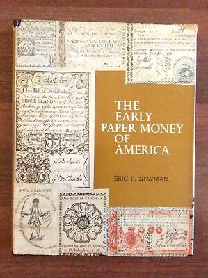 The Early Paper Money Of America Eric P Newman 1st Edition 1967