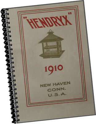1910 Andrew Hendryx Co CATALOGUE Bird Cages PIcture Cord Chain + Fishing Tackle