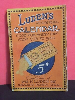 Perpetual Calendar Book(Ludens Cough Drop)Good for Every Day  From 1776 To 1955