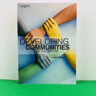 Developing Communities for the Future 3rd Edition Susan Kenny + Online Access
