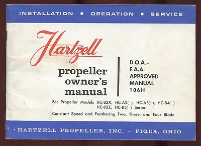 Hartzell Propeller Owner's Manual For Models Hc-82X, Hc-A2, Hc-A3, Hc-B4, Hc-92Z