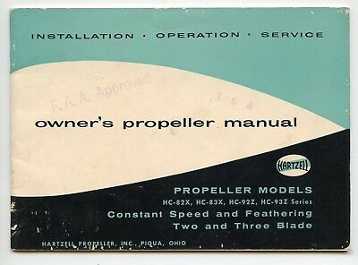 Hartzell Owner's Propeller Manual For Models Hc-82X, Hc-83X, Hc-92Z, Hc-93Z Seri